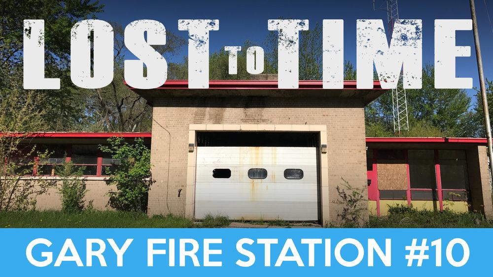 Gary Fire Station 10 title v2.jpg