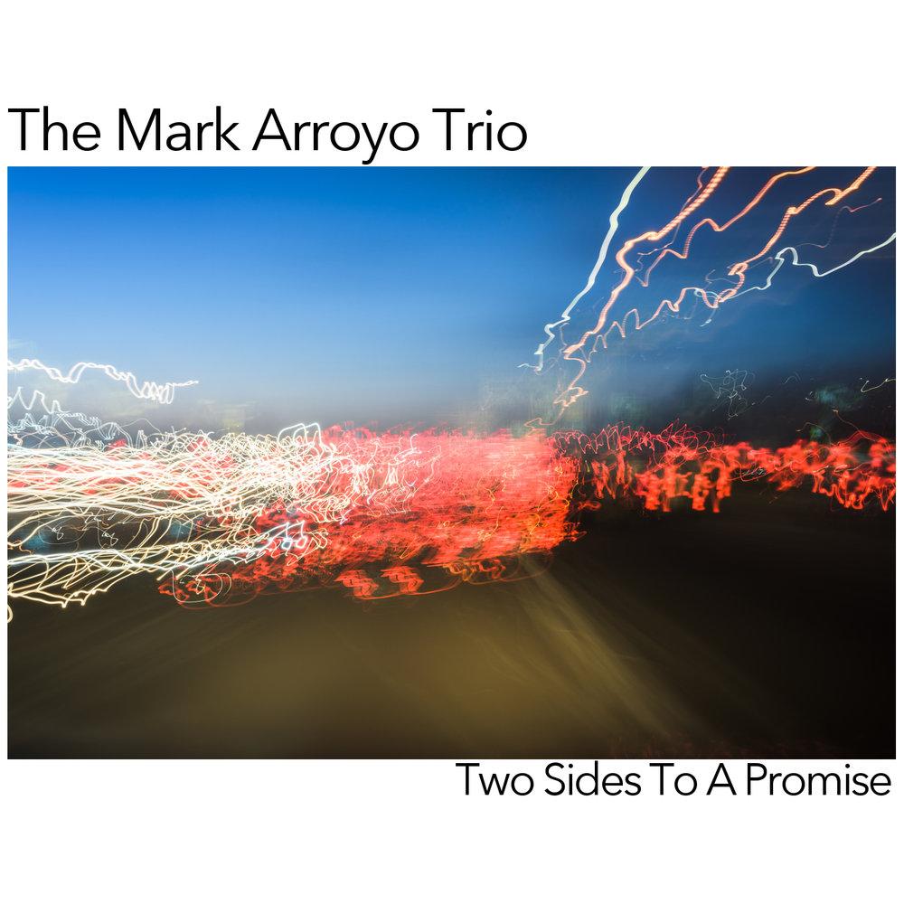 Two Sides To A Promise - Released: May 2017Charts:JAZZWEEK - 16 weeks, peak #128NACC - Top 30 Jazz, peak #25!earshot - National Jazz Chart peak #8