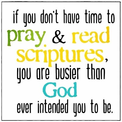 Too busy for God? Then you're simply too busy! Happy Thursday family! 🤗#Busy #God #Jesus #Prayer