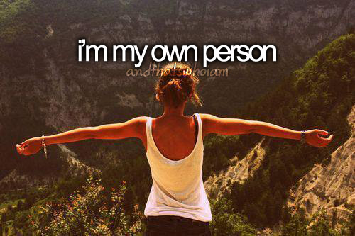i'm my own person