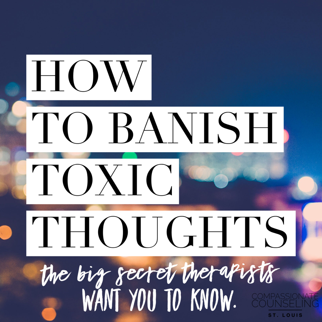 How to Banish Toxic Thoughts (The Big Secret That ACT
