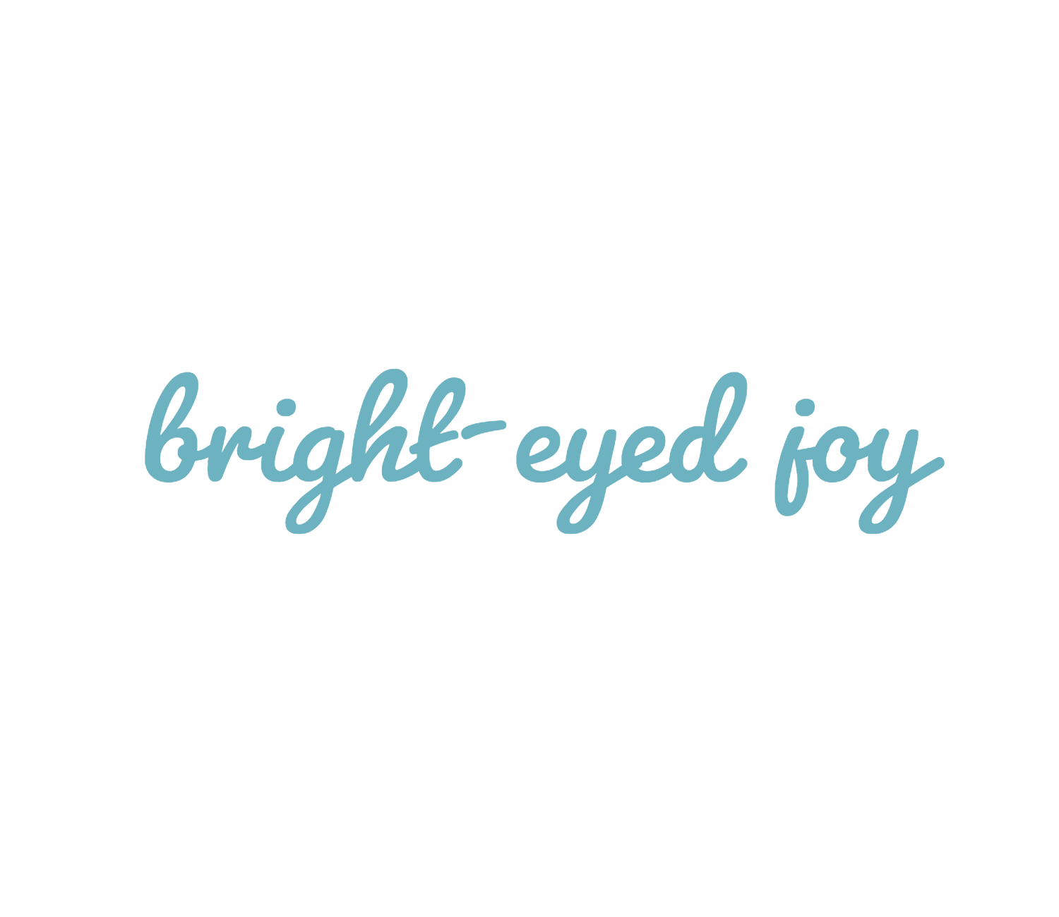Bright-Eyed Joy