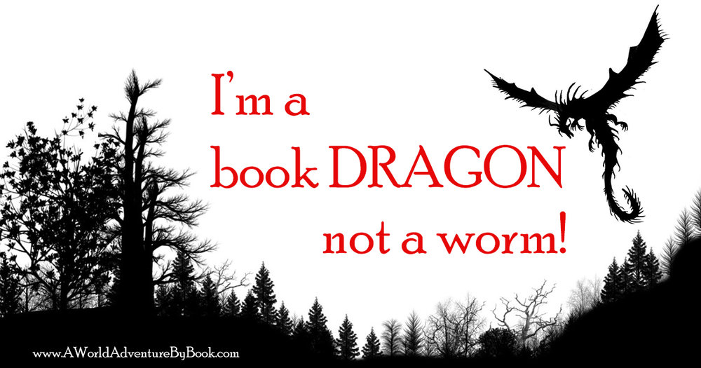 I'm a book dragon not a worm!