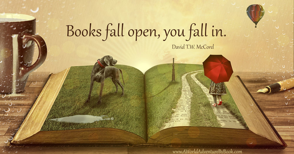 Books fall open, you fall in.