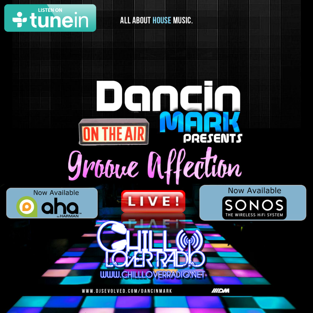 Dancin' Mark - Presents Groove Affection Radio Show Live!!