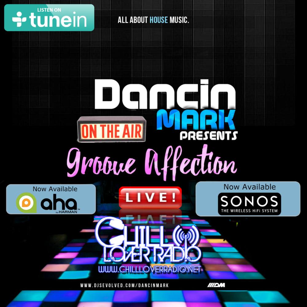 Dancin' Mark - Presents Groove Affection Radio Show Live!!