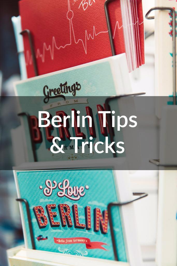 Berlin Tips & Tricks