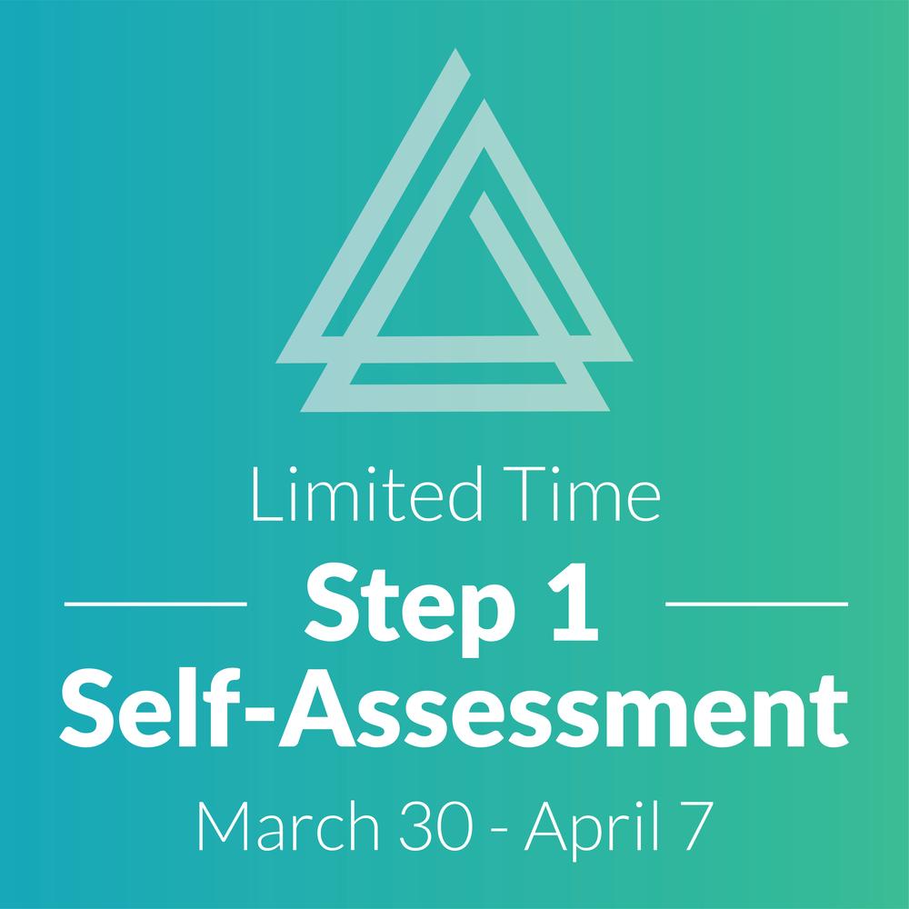 Step 1 Self-Assessment