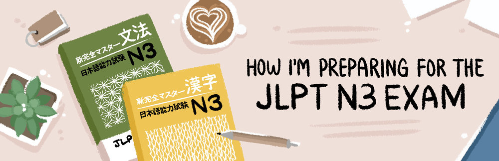 Japanese Study Techniques How Im Preparing For The Jlpt N3 Exam