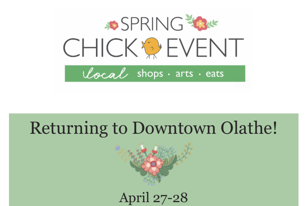 Date: April 27-28, 2019   4/27 10am-6pm  4/28 11am-4pm   Location: Cherry St. & Park St. Olathe, KS                                     CAN'T WAIT TO SEE YOU ALL AT THIS YEAR'S CHICK EVENT IN OLATHE.  WONDERFUL TIME TO BE OUTSIDE WITH YOUR FAMILY AND ENJOY LOCALLY MADE PRODUCTS.  COME BY AND SMELL ALL OF THE NEW LAVENDER PRODUCTS AND PICK UP SOME AMAZING ITEMS.