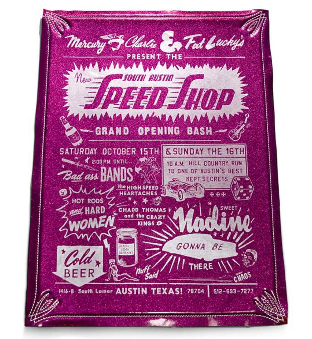 "SOUTH AUSTIN SPEED SHOP   I conceived this poster for the Grand Opening of South Austin Speed Shop with Ryan Rhodes, a young designer at mc-j . He screen-printed the silver metallic typography on car upholstery and the ""frame"" was machine stitched by Sean Johnstun, aka Fat Lucky, the rod shop's resident upholstery guru. This was the first design piece mc-j ever got into CA Design Annual. It was the first of many to follow."
