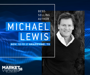 Michael Lewis is coming to MarketWaves18 in mid November.