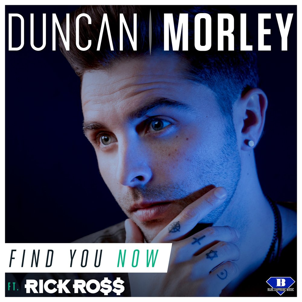 Duncan Morley - Find You Now Ft. Rick Ross Cover Art RGB.jpg