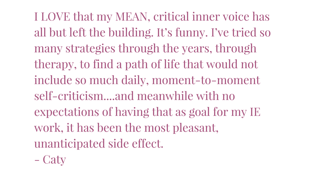 I LOVE that my MEAN, critical inner voice has all but left the building. It's funny. I've tried so many strategies through the years, through therapy, to find a path of life that would not include so much daily, mome copy.png