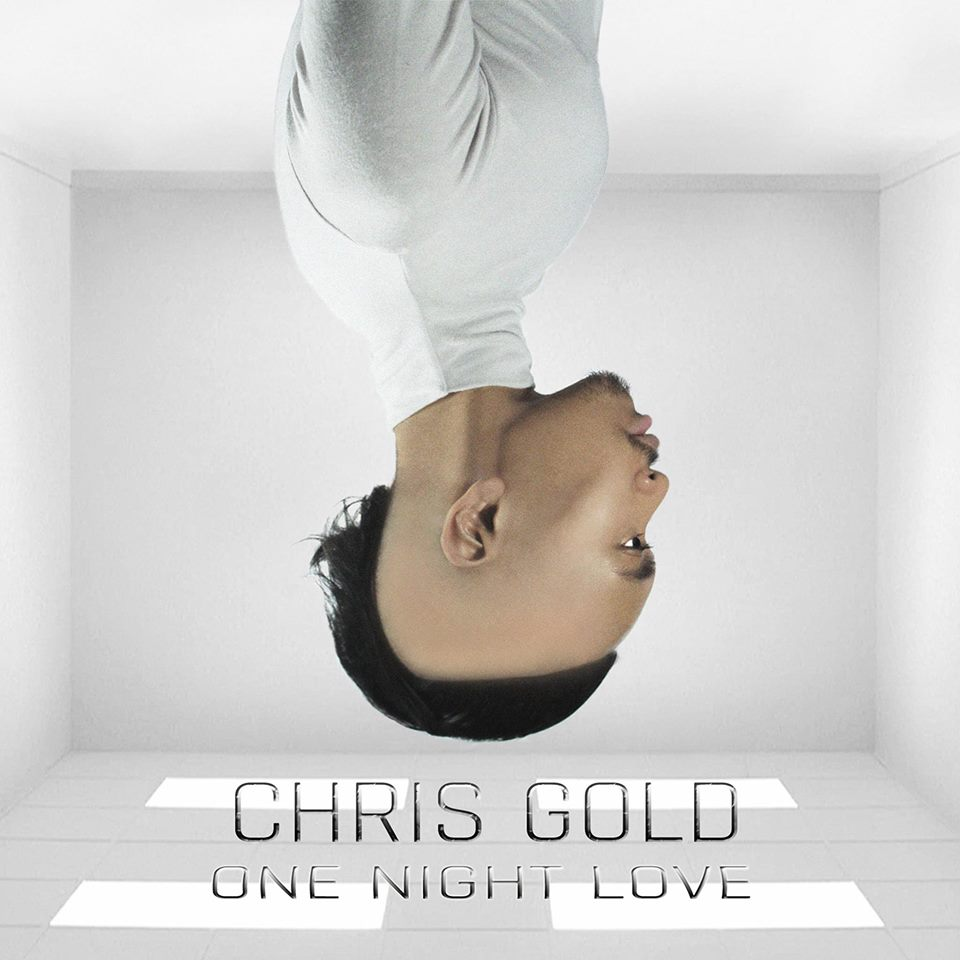 CHRIS GOLD ONE NIGHT LOVE COVER.jpg
