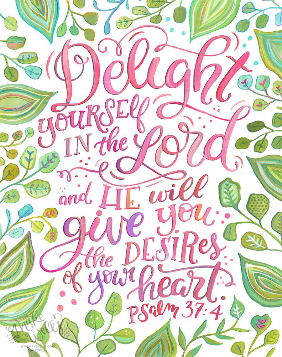 Delight Psalm 37_4  Makewells Web.jpg