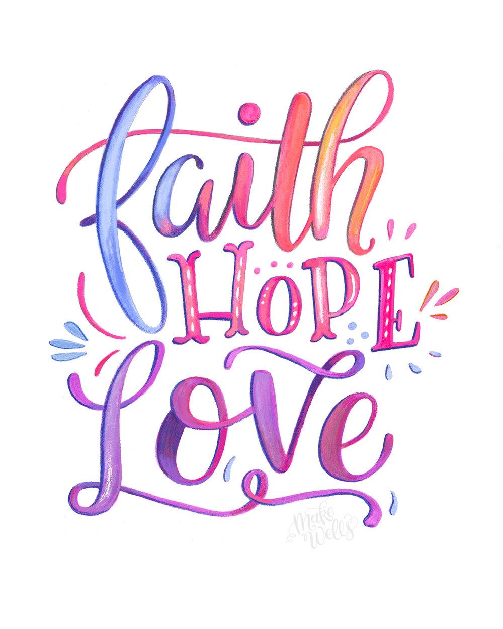 FaithHopeLove - Makewells_web.jpg