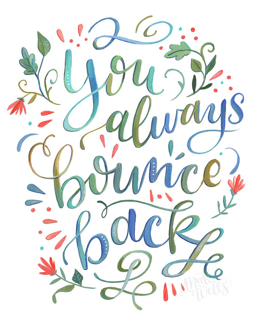 You Always Bounce Back (Makewells).jpg