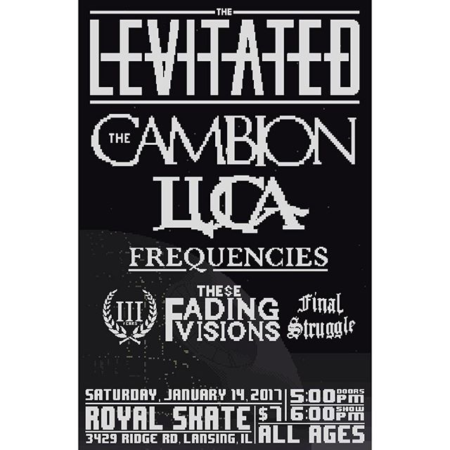 Chicagoland! We're back at Royal this weekend! These bands are fantastic so you know this show is going to go off! Only $7. Come wild out! #thelevitated #thecambion #luca #frequencies #threeyears #thesefadingvisions #finalstruggle #live #show #metal #hardcore #concert