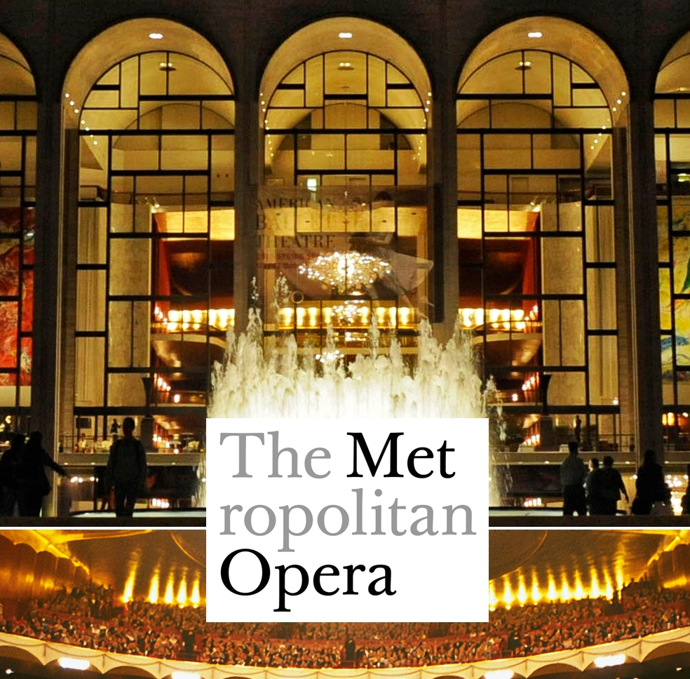 A NIGHT AT THE METROPOLITAN OPERA