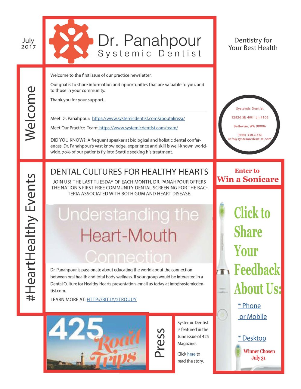 July 2017: In this issue, you'll find invitations to free events as part of our community education series on the newest systemic dental practices and technology, Systemic Dentist promotions, news and more!