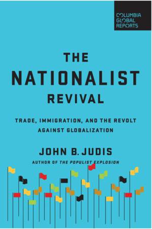 John B Judis The Nationalist Revival Solid State Books