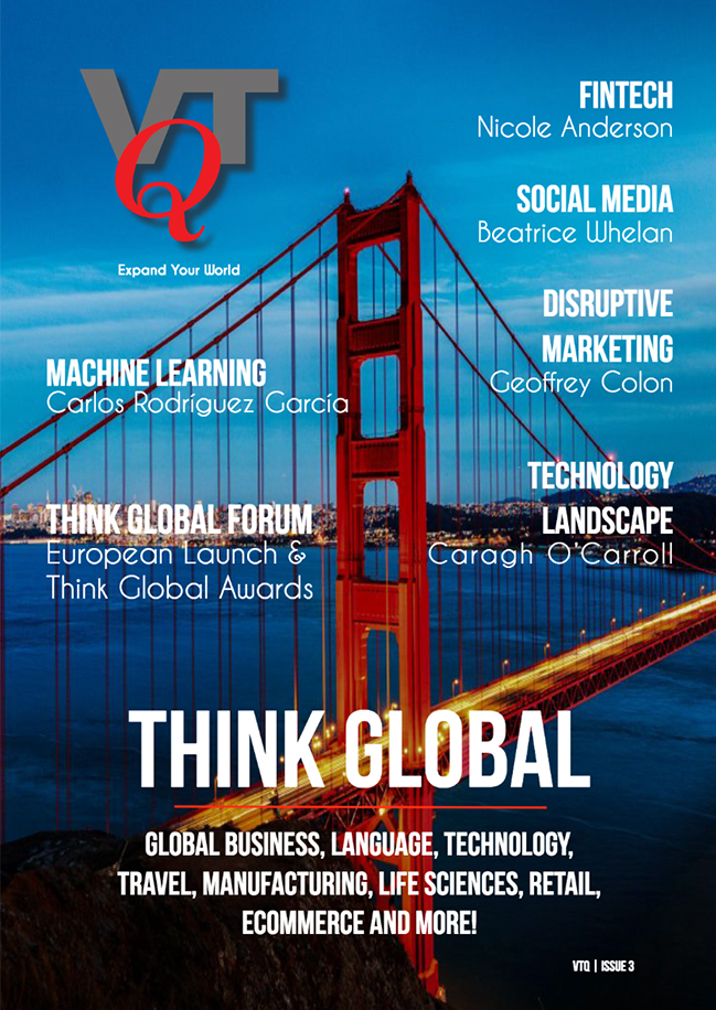 VTQ | ISSUE 3 - In our third edition of VTQ magazine we hear from Redsand Partners Nicole Anderson on all things Fintech and from Microsoft's Geoffrey Colon discussing 'Disruptive Marketing' plus we discover Social Media for Events from Sage's Beatrice Whelan. In addition we hear from Fujitsu's Caragh O'Carroll, Dan Chappelle, The Wealthy Travel Agent, Renato Beninatto, CEO Nimdzi, Rohit Bhargava, Founder and Chief Trend Curator, Non-Obvious Company. Carlos Rodríguez García discusses Machine Learning and we talk to author Kit Brown-Hoekstra and NetApp's Anna Schlegel.READ THE ISSUE