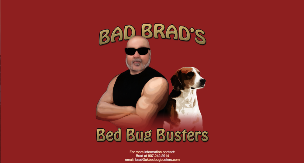 Bad Brad's Bed Bug Busters - Home Page, Treatment Page, Why Dogs Page, About Page