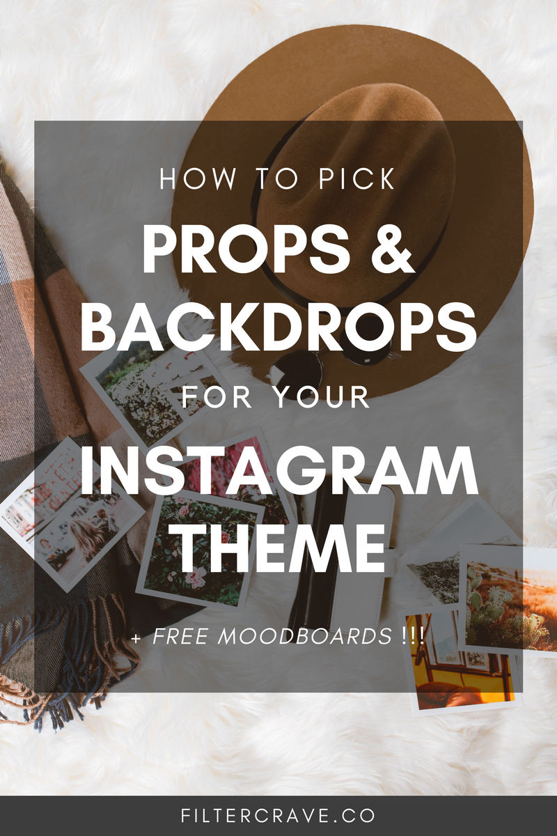 How To Pick The Best Props For Your Instagram Theme | Filtercrave