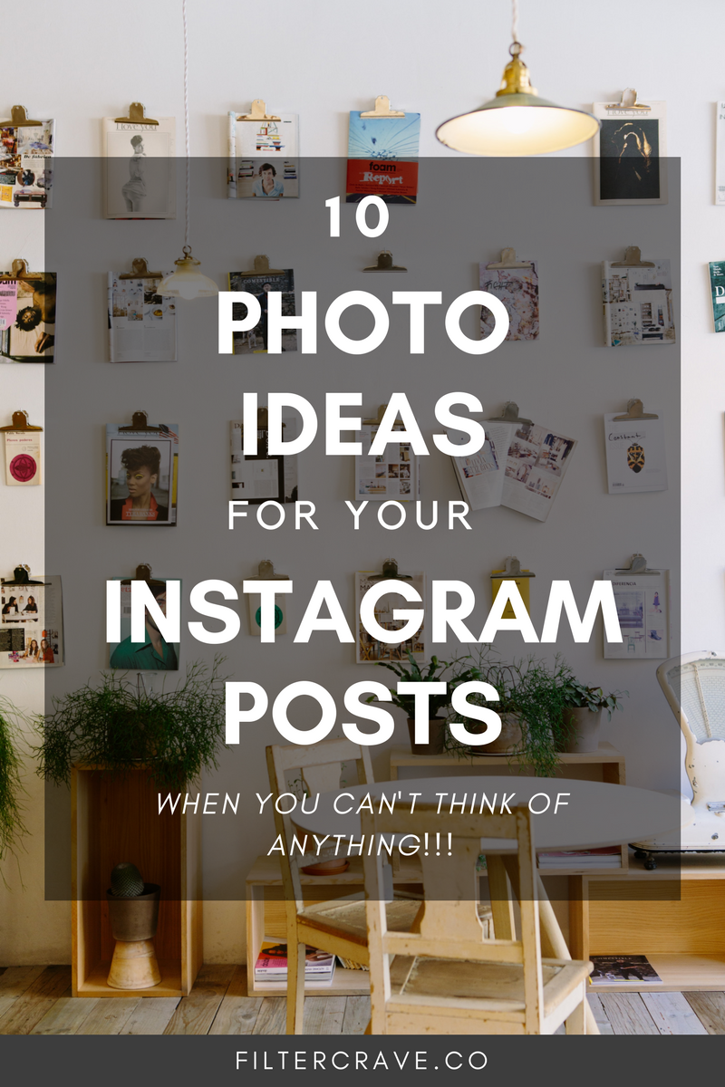 10+Photo+Ideas+For+Your+Instagram+Posts+Filtercrave+Lightroom+Presets