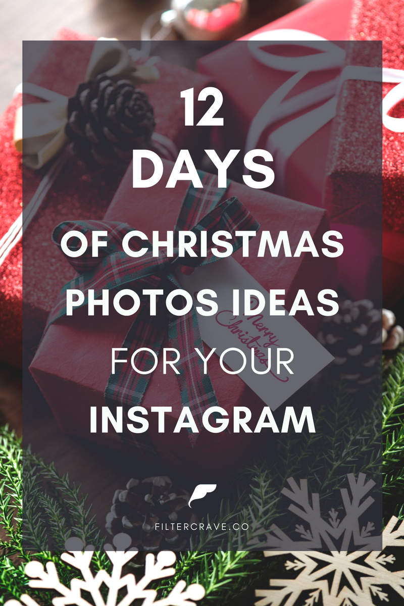 12 Christmas Photo Ideas for Your Instagram - Filtercrave.png