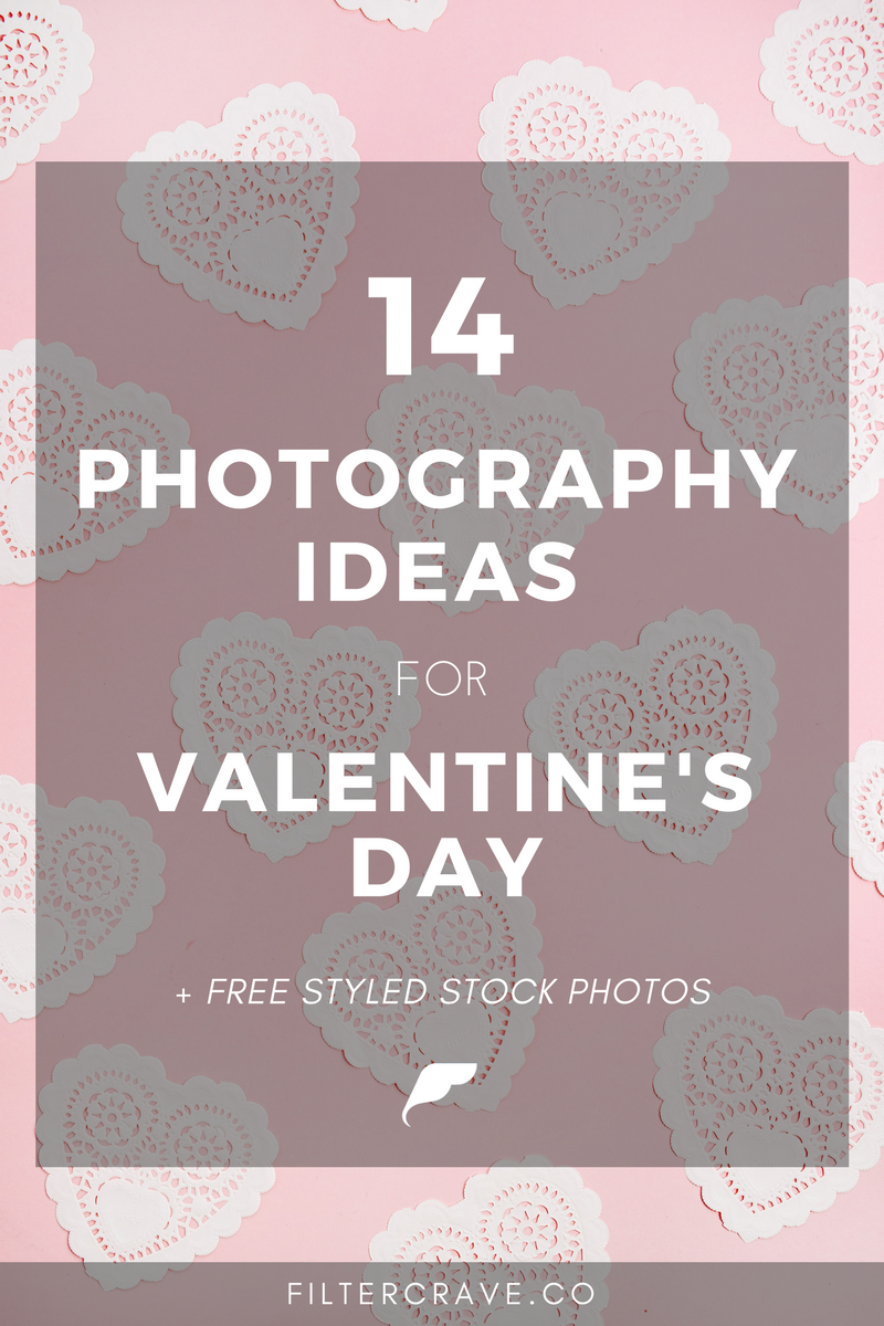 14 Photography Ideas for Valentine's Day - Filtercrave