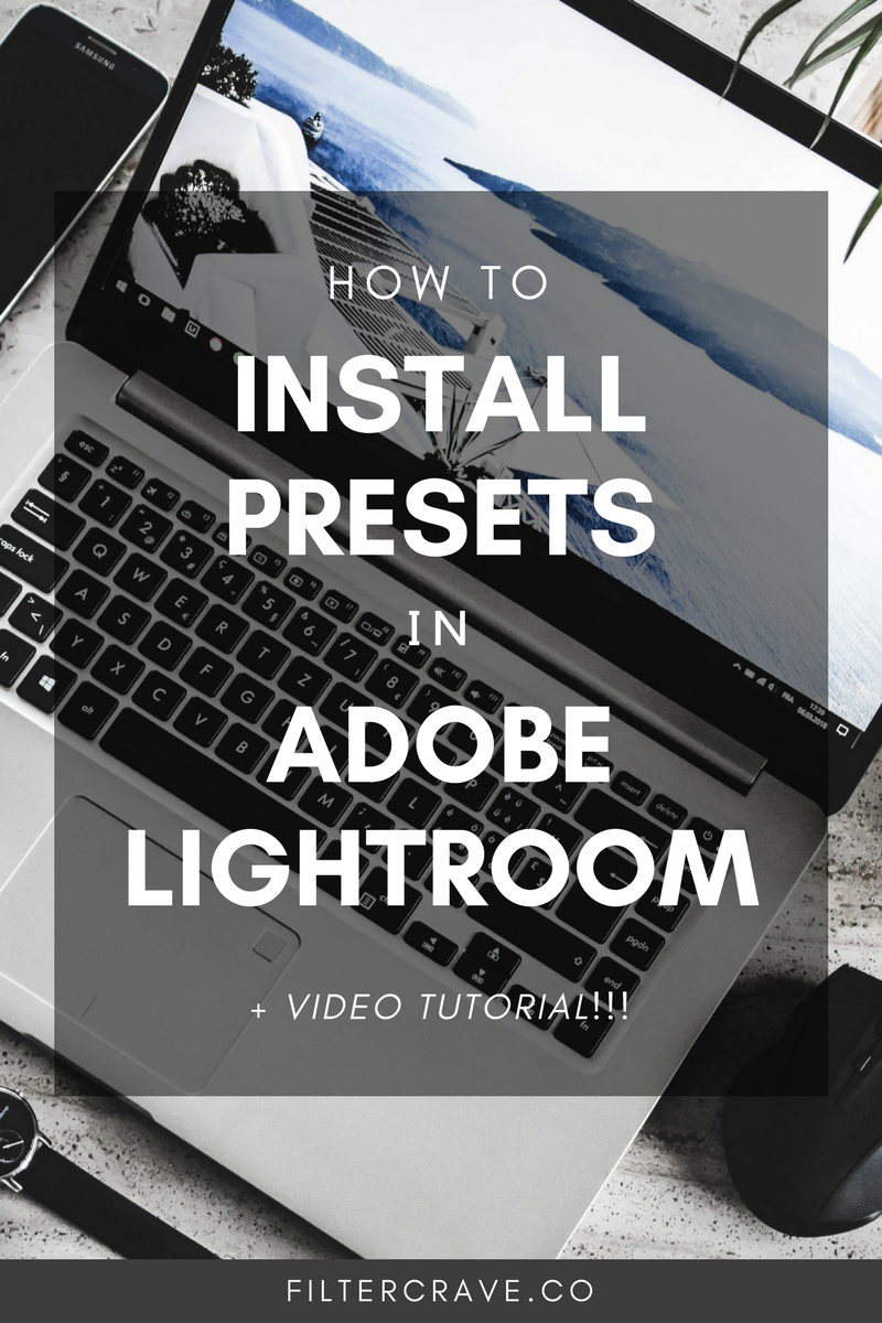 How To Install Lightroom Presets for Photographers - Filtercrave Photography Tips + Lightroom Tips.png