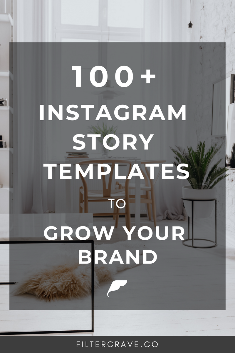 100+ Instagram Story Templates to Grow Your Brand _ Filtercrave Photography Tips #photographytips #instagram #instagramtips #instagramstory #design #templates