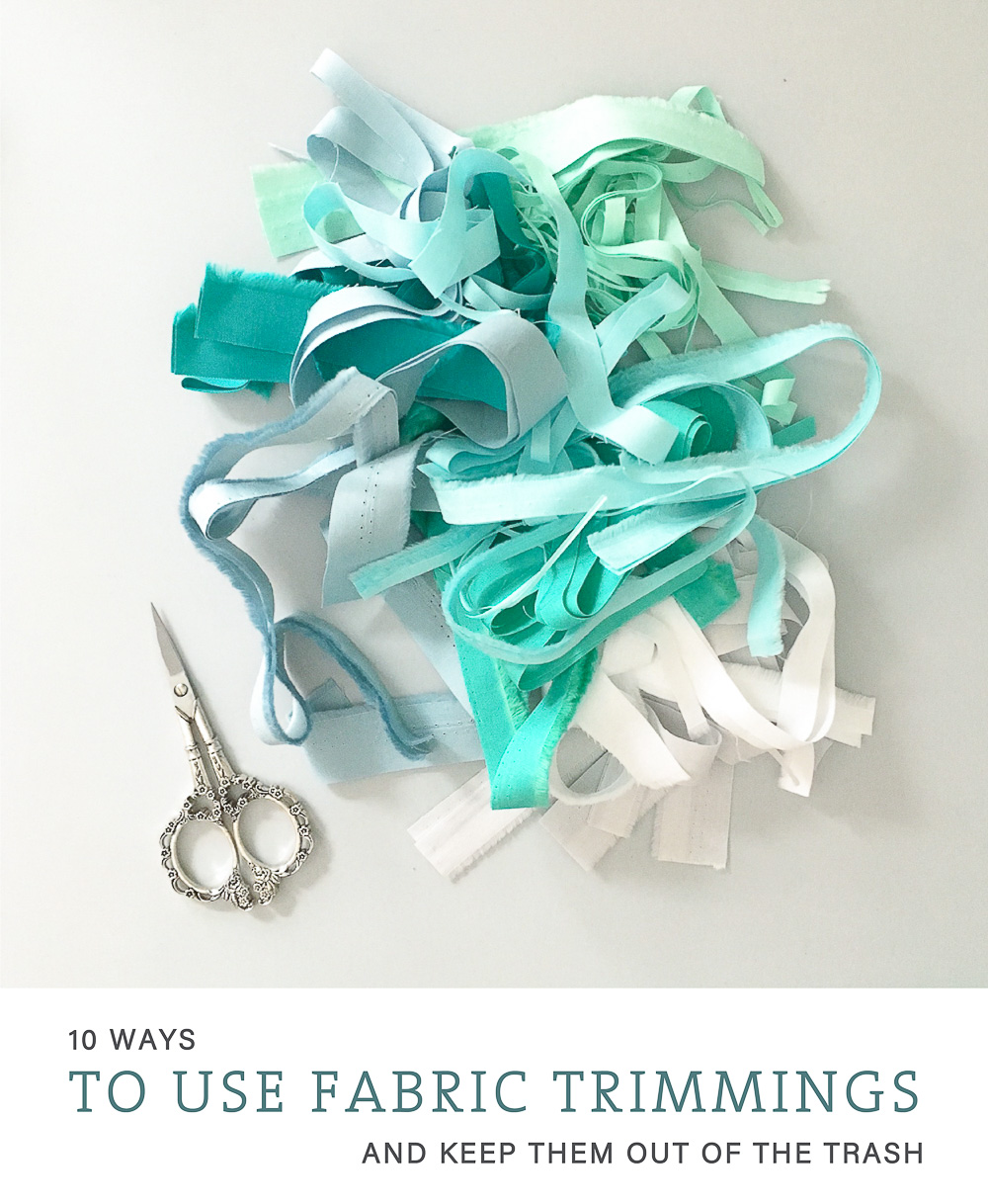 10 Uses for Fabric Trimmings | villageboundquilts.com