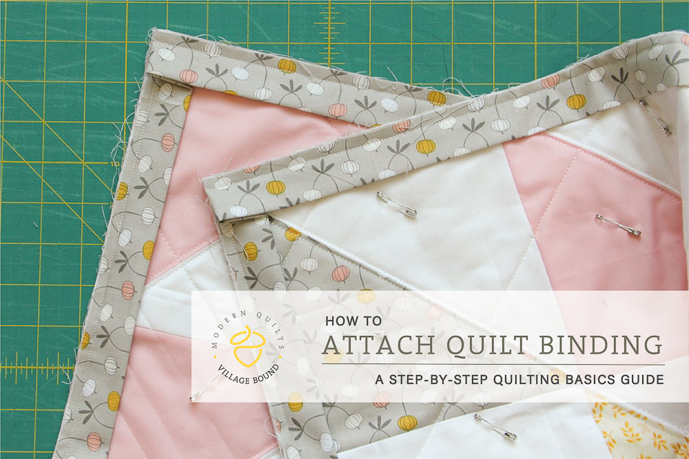 Quilt Binding Attaching The Binding Village Bound Quilts
