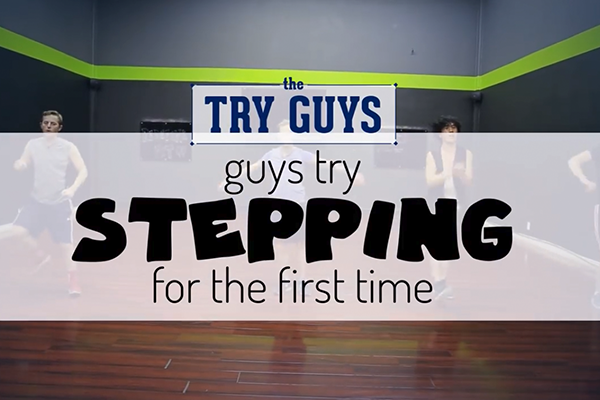 The Try Guys Try Stepping