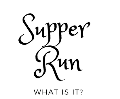 Supper Run What is it?