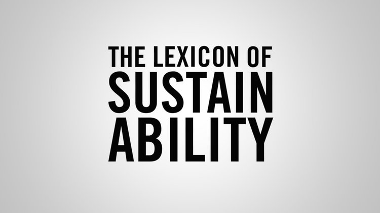 This is the Lexicon of Sustainability -