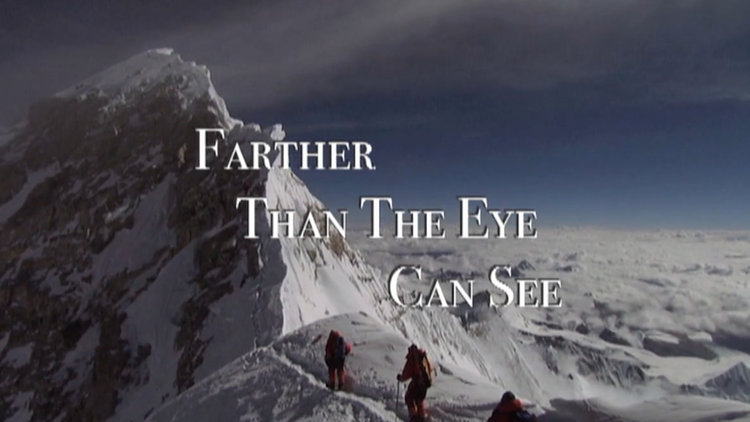 Farther Than The Eye Can See -