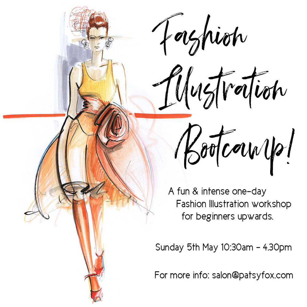 "Sunday 5th May 10.30am - 4.30pm   If you've been wanting to tackle a course in Fashion Illustration but haven't been able to find the time, or maybe you want to try it out before you commit, then a one-day bootcamp might be for you. This workshop functions like a mini Fashion Illustration course - an intensive day where you will go from the absolute basics through to full fashion figures rendered in colour with movement and depth. Starting with the basics of fashion figure proportion, we will move through the theory of pose structure and how to get the pose down on paper with a fashion feel and look, then learn marker pen techniques.  You will be exhausted but utterly satisfied, and go home with some brag-worthy drawings.  Perfect for complete beginners or those wanting to brush up or sharpen up.  Classes held in the beautiful studios of Frankie and Swiss in Sth Yarra. Includes snacks, tunes, and some materials including paper.  What you'll need to bring: HB, 2B pencils, eraser, coloured pencils, Copic marker pens (""0"" colourless blender, flesh tone of your choice, 2 or 3 shades of grey - eg. Cool Grey #2, #4, #7), black sharpie.  For more information, email  salon@patsyfox.com   Book a spot:  HERE"