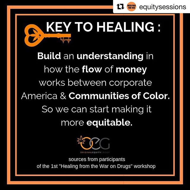 #Repost @equitysessions with @get_repost ・・・ @equitysessions #1 Healing from the War on Drugs took us deep into dialogue about what impacts implementation of racist drug policies had on our families, friends, greater community, institutions and industry. Those impacts were deep and intergenerational. + We then asked participants to brainstorm ways to begin the healing process. Here are a few of their ideas. #HighIdeas #KeysToHealing #weedpaidforthis