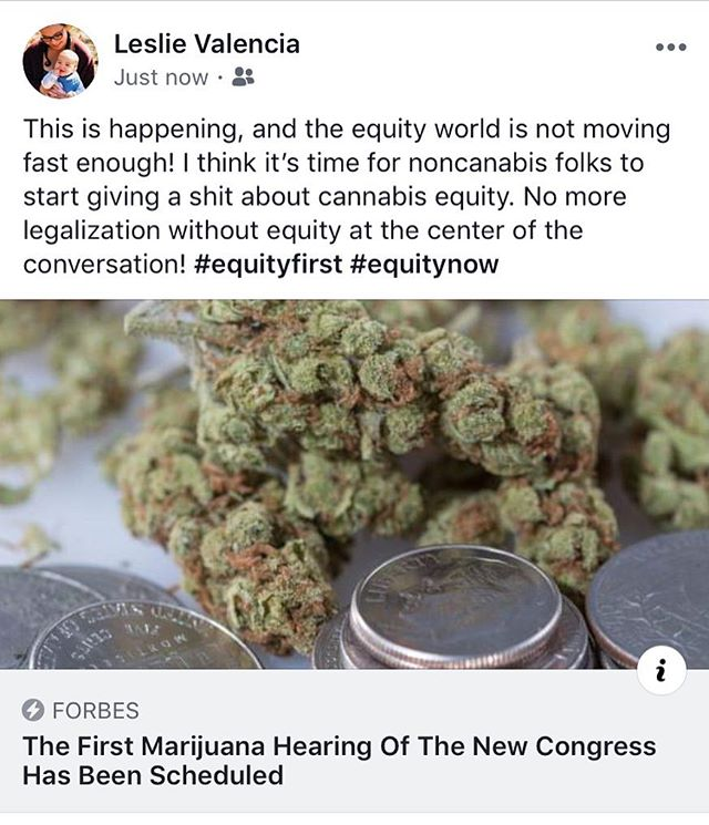 """Seriously hit up your homies. This is about public health, public safety, environmental justice, access to education, local economic development, mental health, job training, expungement, affordable housing, immigration, youth development and empowerment, racial equity and the list goes on. If you work in any of these sectors it's time to start advocating for equitable cannabis policy. Mass incarceration of black and brown bodies will continue to happen if the industry is inequitable. Those who literally have no other choice but to risk their freedom selling weed will no longer be able to join the industry if the barriers are only lowered for those with enough capital to invest in a cannabis business. Federal legislation right now is a threat, in my opinion. Unless equity is at the very center of the conversation, and no one complains about how long it will take to reach a decent equitable model at the federal level (which ultimately requires data results from the local policies that have been implemented or """"implemented"""") I don't want it. If it's about finding a banking solution, try it on equity applicants first. No need to rush. Let's see how it works for them first. It's equity first or nothing at this point. #equityfirst #cannabisequity #rant #federallegislation #warondrugs #massincarceration #calltoaction"""