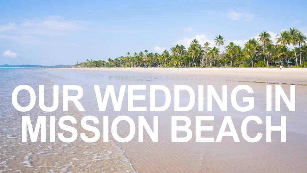 Mission Beach, NSW, Australia - Our wedding