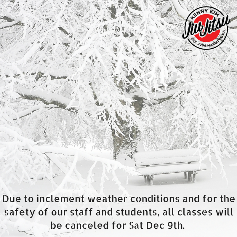 Due to inclement weather conditions and for the safety of our staff and students, all classes will be canceled for Sat Dec 9th..png