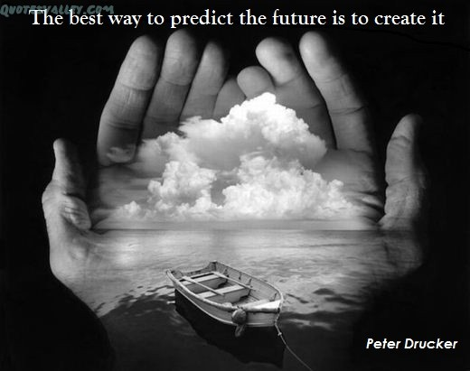 The best way to predict the future is to create it. I'm attempting to create the future by reading and selling Barefoot Books, and raising a better generation.