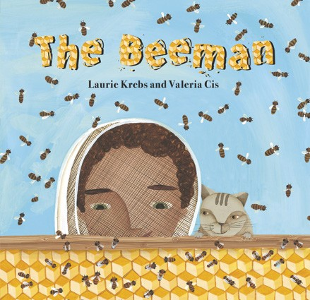 """The Beeman"", by Laurie Krebs and Valeria Cis"