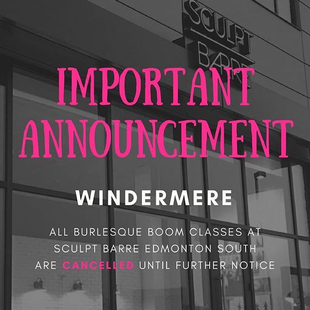 Important Announcement! Effective immediately, we have cancelled all classes at our Windermere location, Sculpt Barre Edmonton South. Unfortunately, registration numbers were too low so we are working to find a solution to resume offering classes in the South Side. . We apologize for any inconvenience and your passes are still valid at Dance Code Studio and in St. Albert. Please feel free to contact us with any questions or concerns. . #burlesqueboom #dancesweatboom #burlesque #fitness #yegfitness #yegfit #yegburlesque #yegdance #yeg