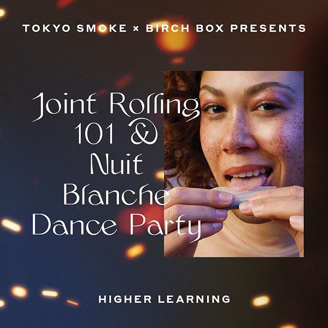 @tokyosmoke  will host a Joint rolling workshop this Saturday at the Birch Box as part of Nuit Blanche! . This event is free and also includes a disco dance party So make sure to stop by to become a rolling master (w/ catnip) and have a good time 🕺🏽💃🏽