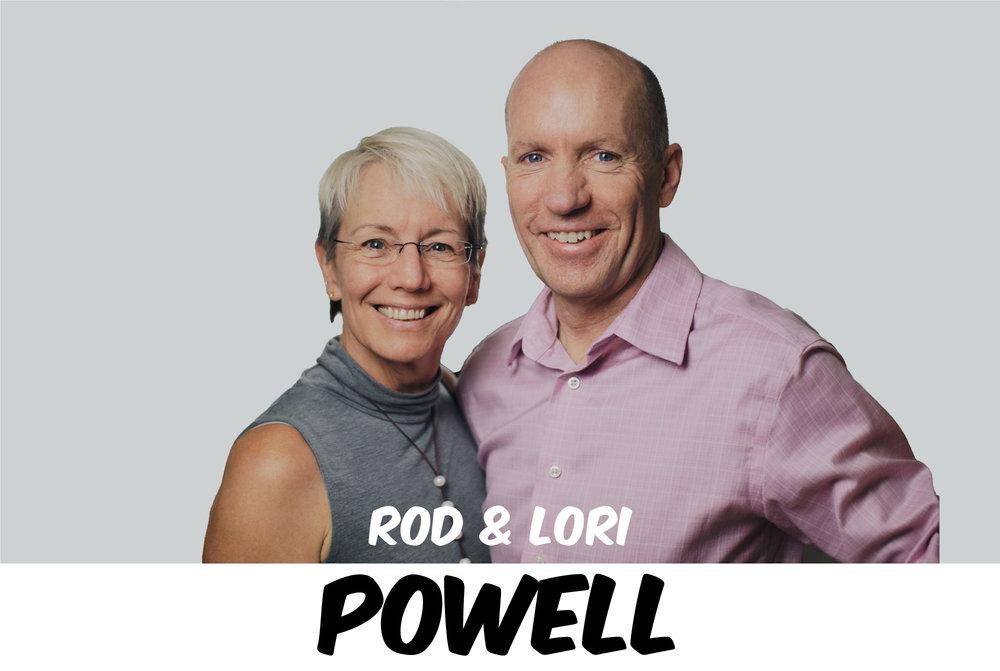 ROD & LORI POWELL